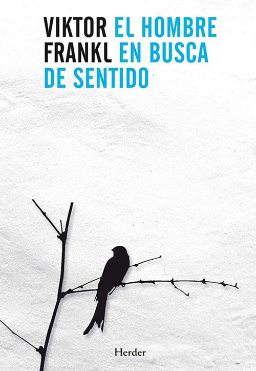 Libros de autoayuda: el hombre en busca de sentido de Viktor Frankl